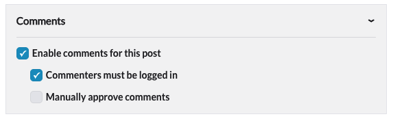 """5bd9e3265d7 Two more options will appear: """"Commenters must be logged in,"""" which will  require users to log in to a portal account before they can comment, and  """"Manually ..."""